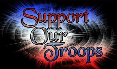 WE SUPPORT OUR TROUPS!